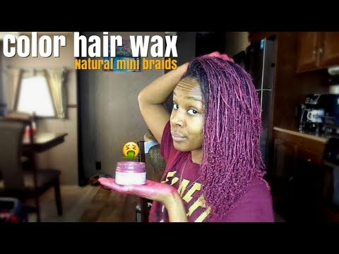 Hair paint wax!!! Temporary hair color natural mini braids
