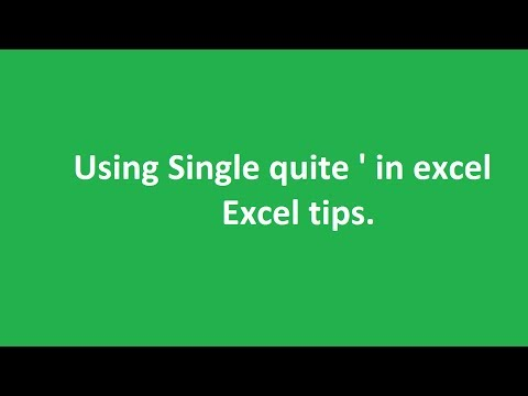 Single quote - excel tips.