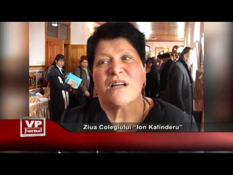"Ziua Colegiului ""Ion Kalinderu"""