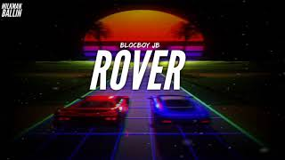 Blocboy JB - Rover (Audio)