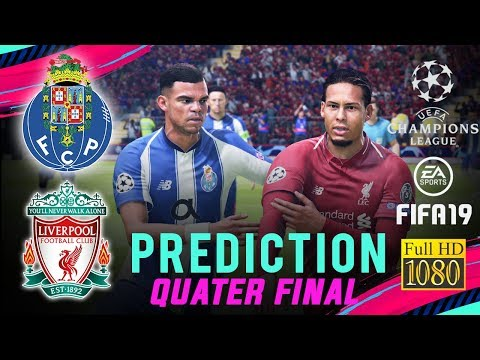PORTO Vs LIVERPOOL | FIFA 19 UCL Predict ● Quarter Final | Broadcast Camera - 1080HD