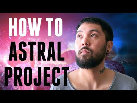 How to Astral Project   Beginner's Guide   Powerful Technique (TUTORIAL)
