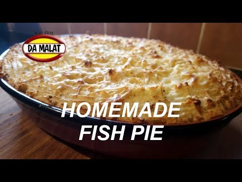 Homemade Fish Pie | Delicious fish pie recipe | How To Make Fish Pie Topped With Mashed Potato