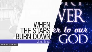JULISSA | When The Stars Burn Down (Official Lyric Video)