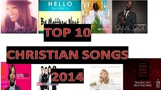 TOP 10 CHRISTIAN SONGS *NEW 2014* - @eman_fm
