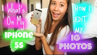 What's on My iPhone 5s/ How I Edit My Instagram Photos