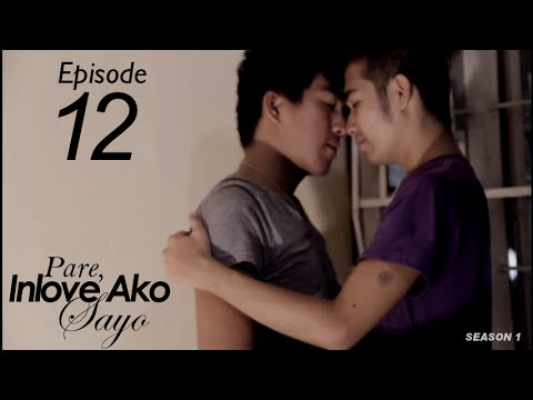 PARE, INLOVE AKO SAYO Episode 12 - Gay (Film Genre) (видео)