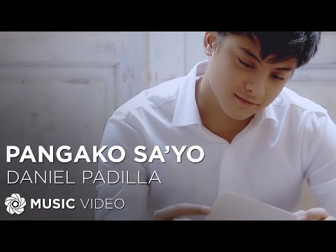 DANIEL PADILLA - Pangako Sa'yo (Official Music Video) Mp3