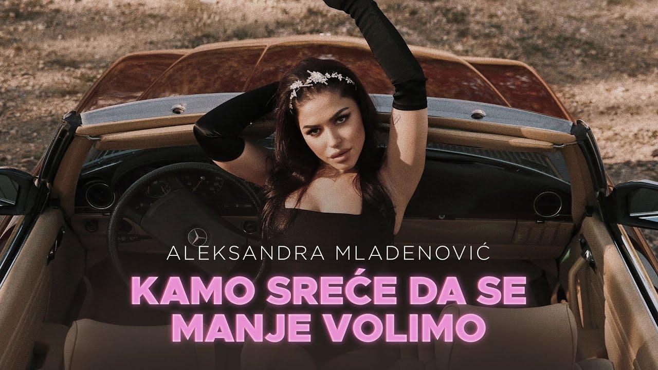 Kamo sreće da se manje volimo – Aleksandra Mladenović