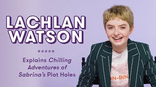 Lachlan Watson Explains Chilling Adventures of Sabrina Plot Holes | Plot Holes by Seventeen Magazine