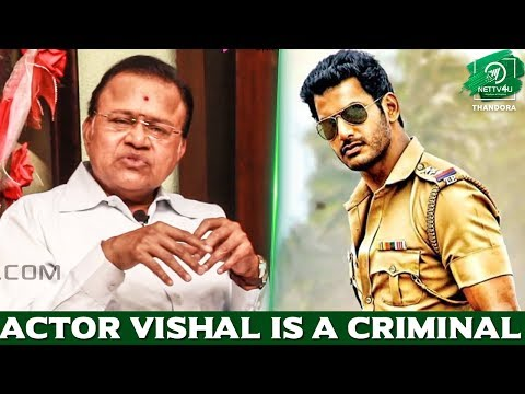 Actor Vishal Is A Criminal - Actor  ..