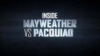 Inside Mayweather Pacquiao Episode 1  !! Showtime shosports !! Floyd vs Manny Review