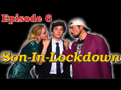 Son In Lockdown: Episode 6 (Kevin Smith Comedy Sketch) Celebrity Show Off TBS show 2020