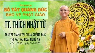 Noi gương Bồ tát Quảng Đức và cách thức bảo vệ Phật giáo - TT. Thích Nhật Từ
