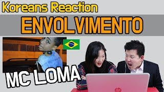 image of MC Loma - Envolvimento Reaction [Koreans React] / Hoontamin