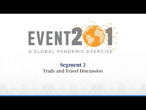Event 201 Pandemic Exercise: Segment 2, Trade and Travel Discussion