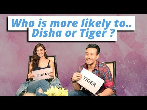 Tiger Shroff And Disha Patani Play 'who Is More Likely To'
