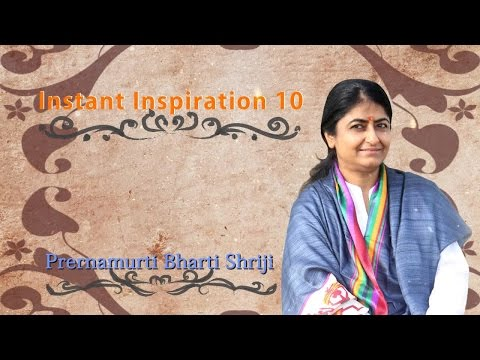 Do labor, do not shy (श्रम करो, शरम ना करो) | Instant Inspiration 10 | Prernamurti Bharti Shriji