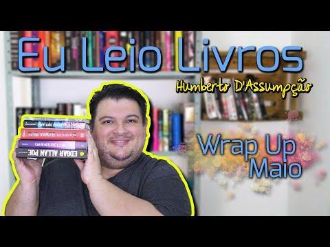 Wrap Up  - As Minhas Leituras de Maio - Eu Leio Livros