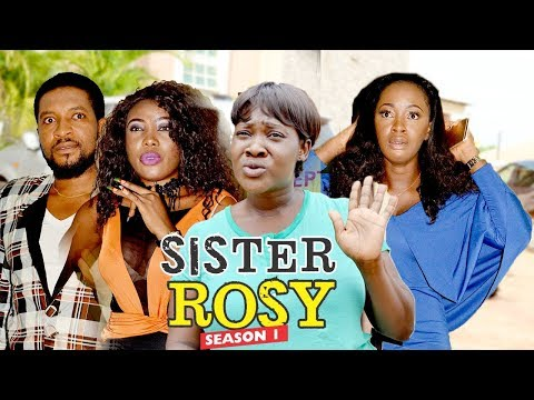 SISTER ROSY 1 - LATEST NIGERIAN NOLLYWOOD MOVIES    TRENDING NOLLYWOOD MOVIES