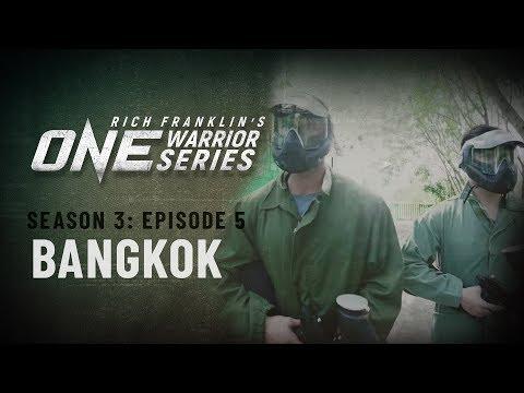 Rich Franklin's ONE Warrior Series | Season 3 | Episode 5 | Bangkok