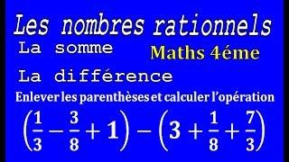 Maths 4ème - Les nombres rationnels Somme et Différence Exercice 32