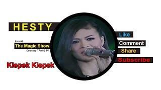 HESTY [Klepek Klepek] Live At The Magic Show (12-12-2014) Courtesy TRANS TV