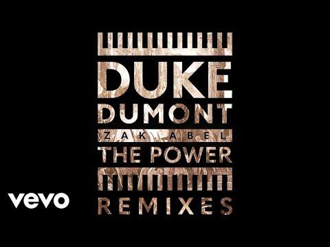 Duke Dumont, Zak Abel - The Power (Leftwing : Kody Remix / Audio)
