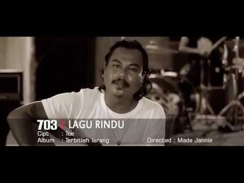703   Lagu Rindu (видео)