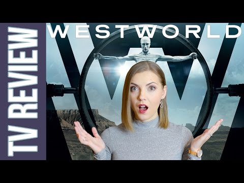 Westworld: Season 1 | Review + Discussion (SPOILERS!)