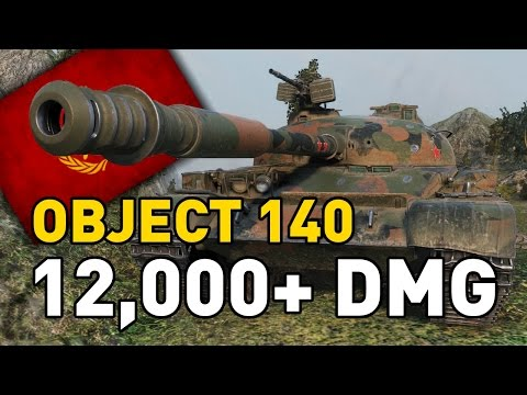 World of Tanks || Object 140 - 12,000+ DMG...