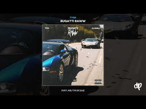 Tyga - Nasty Nasty [Bugatti Raww]