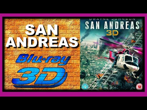 San Andreas (2015 Movie) 3D Blu-ray Review