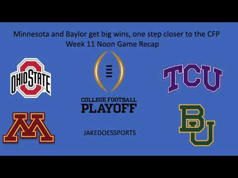 Week 11 Noon Recap- Baylor and Minnesota Are One Step Closer