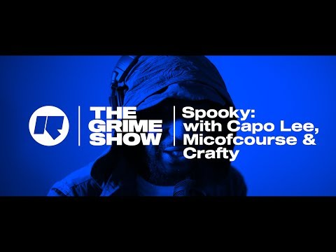 THE GRIME SHOW: SPOOKY WITH CAPO LEE, MICOFCOURSE & CRAFTY @SpartanSpooky  @micofcourse @crafty893 @CapoLee100