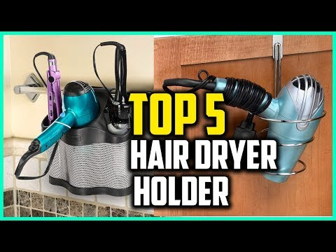 Top 5 Best Hair Dryer Holder Reviews