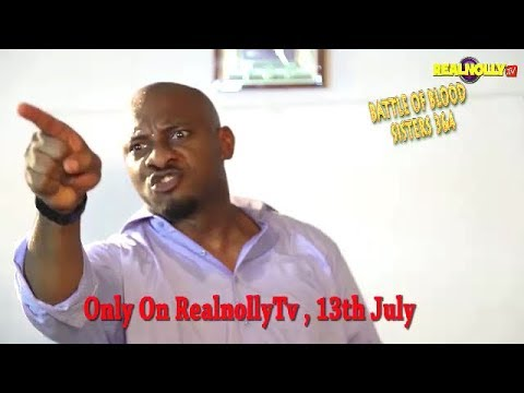 BATTLE OF BLOOD SISTERS 3&4 (OFFICIAL TRAILER) - 2018 LATEST NIGERIAN NOLLYWOOD MOVIES