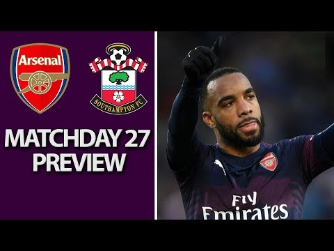 Video: Arsenal v. Southampton | PREMIER LEAGUE MATCH PREVIEW | 02/24/2019 | NBC Sports