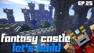 Minecraft Xbox 360: Let's Build a Fantasy Castle! Ep.25