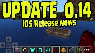 Minecraft Pocket Edition 0.14.0 LAST BUILD iOS RELEASE DATE + Change Log