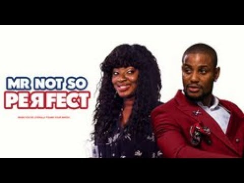 MR NOT SO PERFECT  - Latest 2017 Nigerian Nollywood Drama Movie (20 min preview)