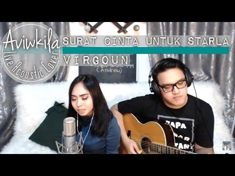 Virgoun - Surat Cinta Untuk Starla (Aviwkila Cover)