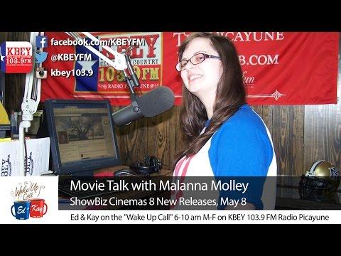 Movie Talk with Malanna Molley: May 8