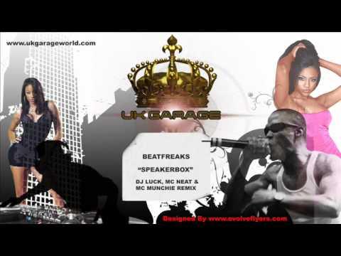 Beatfreaks   Speakerbox DJ Luck, MC Neat & MC Munchie Remix