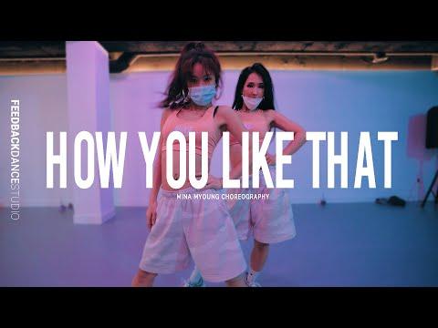 BLACKPINK - HOW YOU LIKE THAT   MINA MYOUNG Choreography