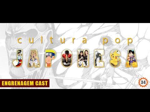 Engrenagem Cast – Ep.33  Cultura Pop na Terra do Sol Nascente Parte I