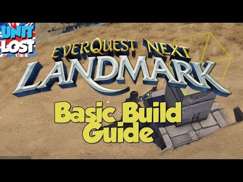 EverQuest Next Landmark – Basic Build Guide
