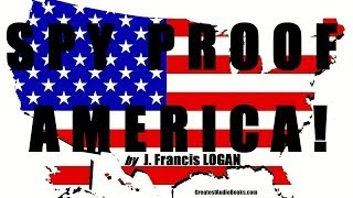 SPY PROOF AMERICA ! - FULL AudioBook