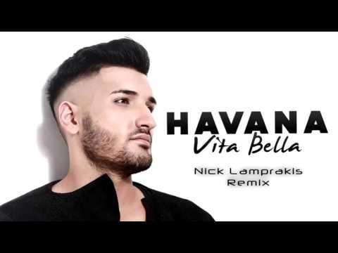 Video Havana - Vita Bella (l Official Remix By Nick Lamprakis) download in MP3, 3GP, MP4, WEBM, AVI, FLV January 2017