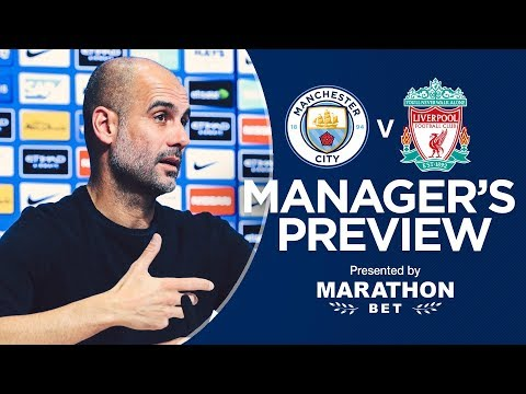Pep Guardiola Previews Man City V Liverpool | PRESS CONFERENCE